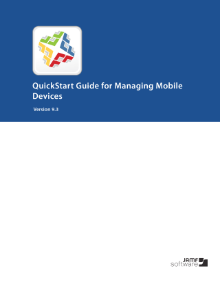 Casper Suite 9.3 QuickStart Guide for Managing Mobile Devices