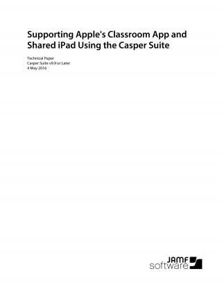 Supporting Apple's Classroom App and Shared iPad with the Casper Suite